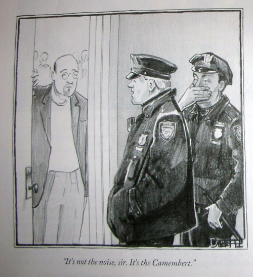 "New Yorker Cartoon: Matthew Diffee, ""It's not the noise, Sir. It's the Camembert."""